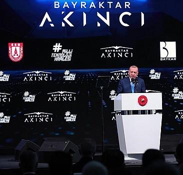 Cumhurbaşkanı Erdoğan: Akıncı TİHA ile Türkiye bu teknolojide dünyanın en ileri 3 ülkesinden biri olmuştur
