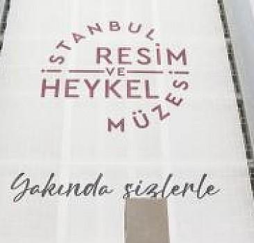 İstanbul Resim ve Heykel Müzesi 10 yıl sonra yeniden kapılarını açıyor