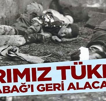 Azerbaycan: Sabrımız tükendi, Karabağ'ı geri alacağız