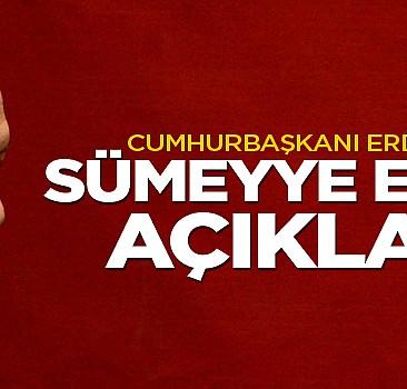 Cumhurbaşkanı Erdoğan'dan sert Sümeyye Erdoğan açıklaması