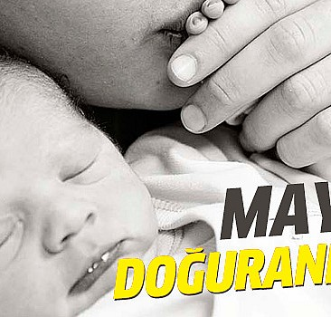 Mayıs ayında çocuğu olanlar dikkat!