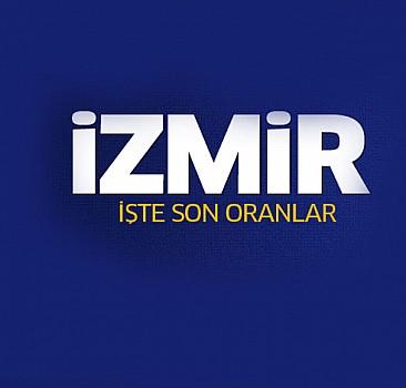 İşte İzmir'den ilk sonuçlar