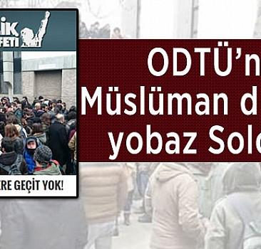 ODTÜ'lü saldırganlardan nefret açıklaması
