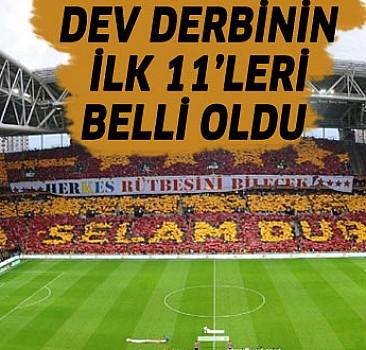 Galatasaray-Fenerbahçe Derbisinin 11'leri...